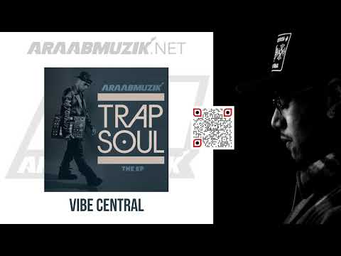 araabMUZIK - VIBE CENTRAL [Official Audio]