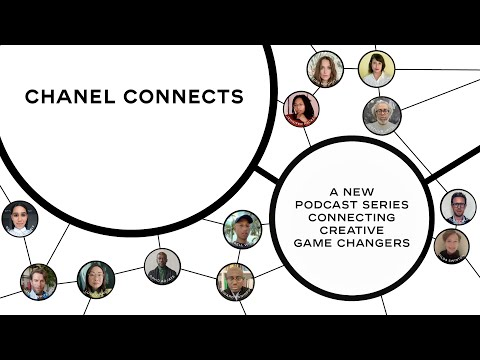 CHANEL Connects, the New Podcast About What Happens Next in Arts and Culture