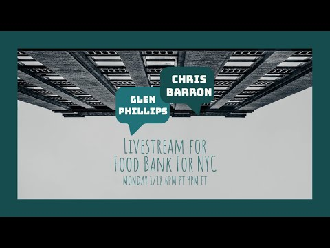 Livestream w Chris Barron for Food Bank for NYC