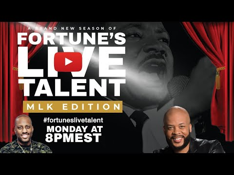 Fortune's Live Talent Happy MLK Day!