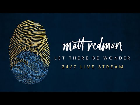 Let There Be Wonder | 24/7 Live Stream