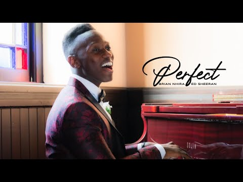 Perfect - Brian Nhira (Official Wedding Version / Ed Sheeran)