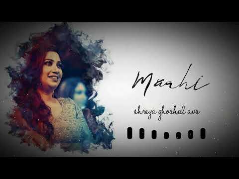 Maahi | Romance Complicated | Shreya Ghoshal AVS