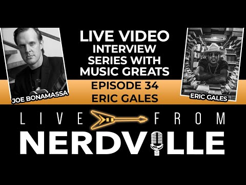 Live From Nerdville with Joe Bonamassa - Episode 34 - Eric Gales