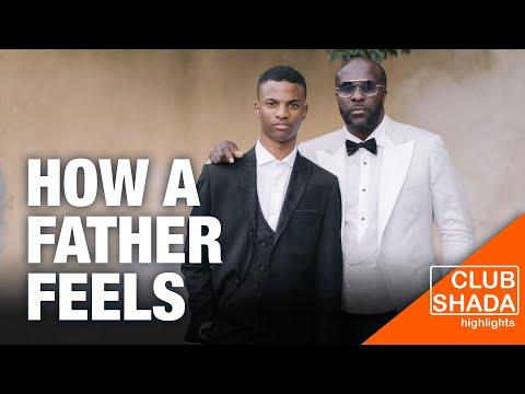 How a father feels | Club Shada