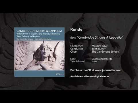 Ronde - Maurice Ravel, John Rutter, The Cambridge Singers