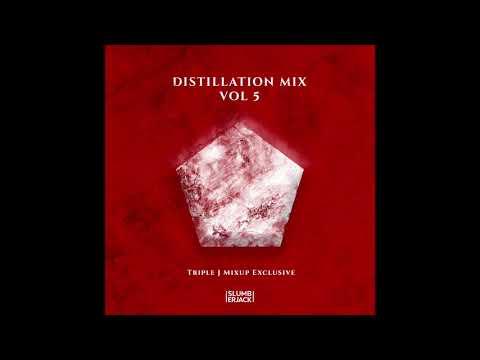DISTILLATION MIX Vol 5: triple j Mix Up Exclusive