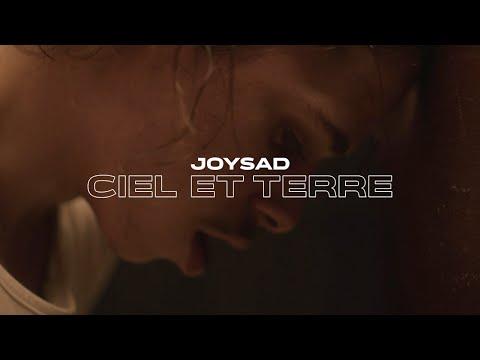 joysad - Ciel & Terre (Clip officiel)