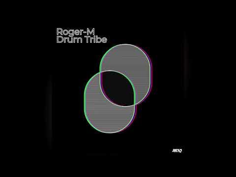 Roger-M -Drum Tribe