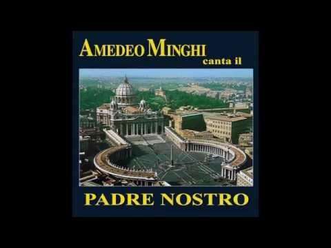 Amedeo Minghi -  Padre Nostro