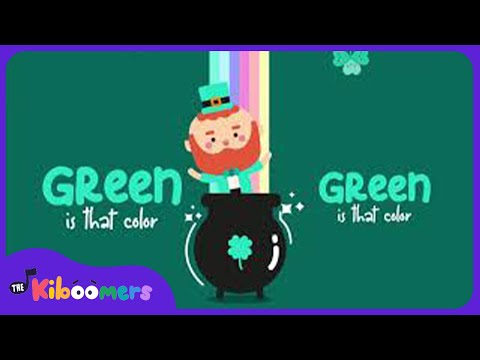 Green Song   The Kiboomers   Songs for Kids   St Patrick's Day