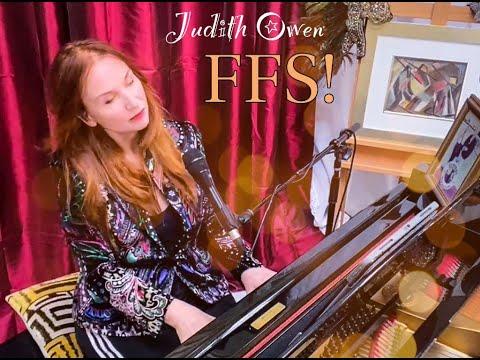 "Judith Owen FFS!  LIVE ""Have A Good Life""   - January 24, 2021"