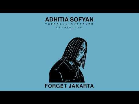 "Adhitia Sofyan ""Forget Jakarta"" TNF Studio Live"