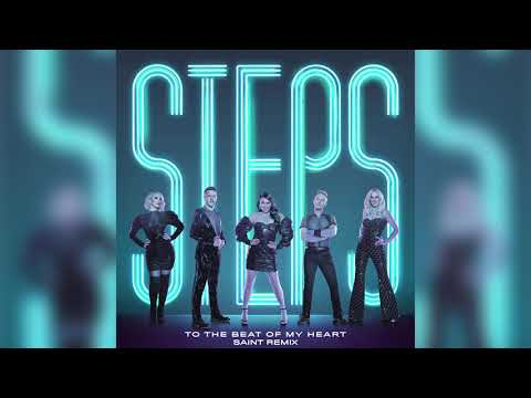 Steps - To The Beat Of My Heart (Saint Remix) (Official Audio)