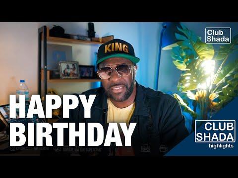 You guys always show up for my birthday | Club Shada