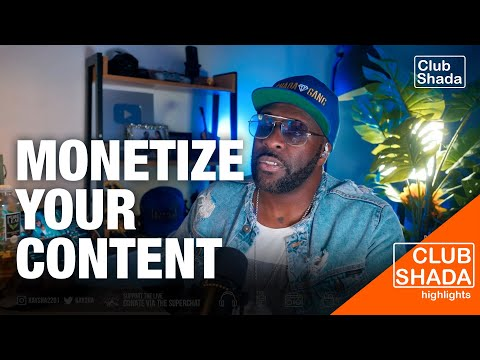 How to monetize your content | Club Shada