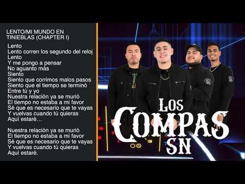 Los Compas SN - Mi Mundo En Tinieblas, Chapter I (Disco Completo)