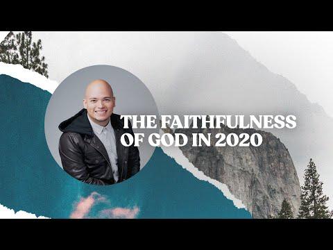 The Faithfulness of God in 2020 | La Fidelidad de Dios en 2020
