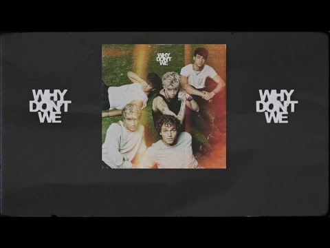 Why Don't We - I'll Be Okay [Official Lyric Video]
