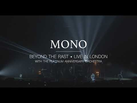 MONO - Beyond the Past • Live in London (Official Trailer)