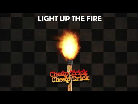 Cheap Trick - Light Up The Fire (Official Audio)