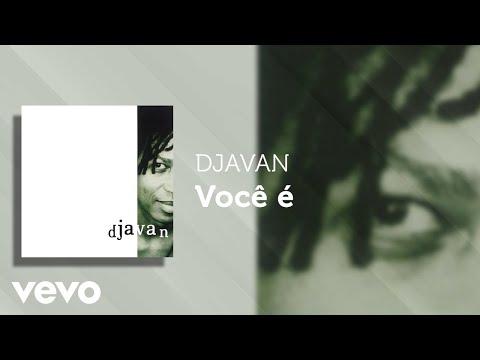 Djavan - Você é (Áudio Oficial)