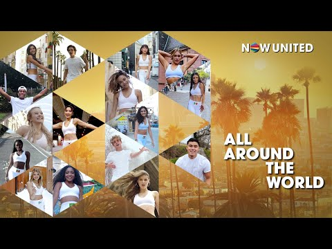 Now United - All Around the World (Official Music Video)