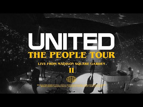 The People Tour: Live from Madison Square Garden (Act II) – Hillsong UNITED