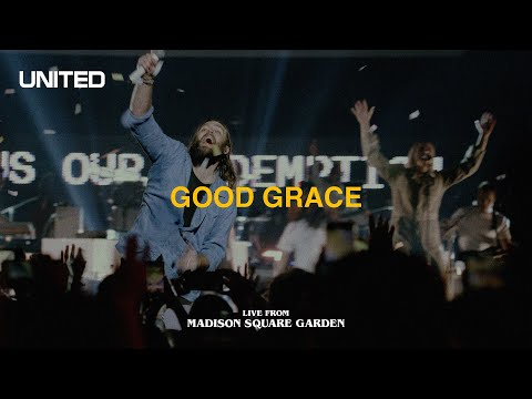 Good Grace (Live from Madison Square Garden) - Hillsong UNITED