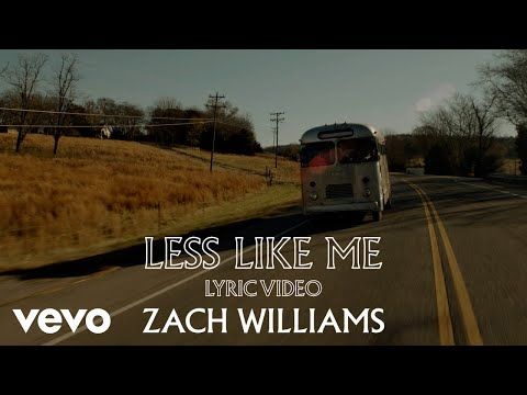 Zach Williams - Less Like Me (Official Lyric Video)