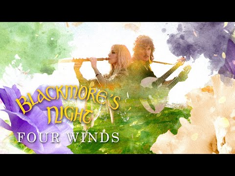 """Blackmore's Night - """"Four Winds"""" (Official Lyric Video) - New Album coming March 12th, 2021"""