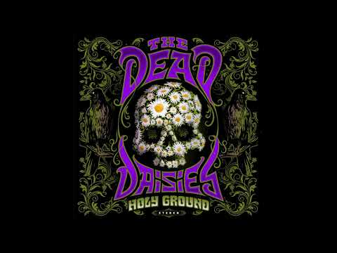 The Dead Daisies - Chosen And Justified