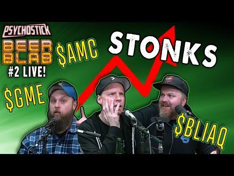 Alex hates STONKS: Psychostick Beer Blab 2