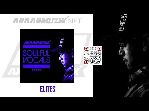 araabMUZIK - ELITES [Official Audio]