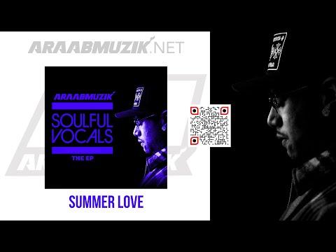 araabMUZIK - SUMMER LOVE [Official Audio]