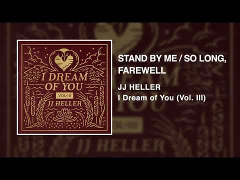 JJ Heller - Stand By Me / So Long, Farewell (Official Audio Video) - Ben E. King / Sound Of Music