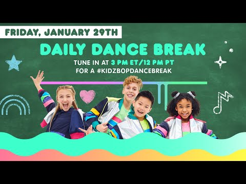 🔴 KIDZ BOP Daily Dance Break [Friday, January 29th]