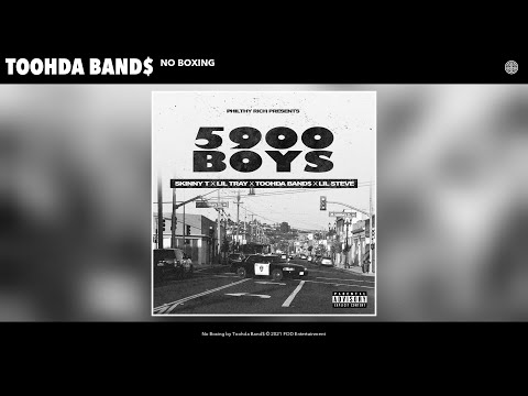 Toohda Band$ - No Boxing (Audio)