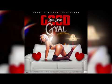 Ding Dong, Ragz To Richez - Good Gyal (Official Audio)