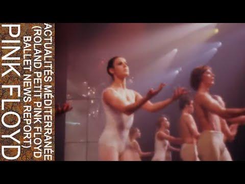 Pink Floyd - Actualités Méditerranée (Roland Petit Pink Floyd Ballet News Report)