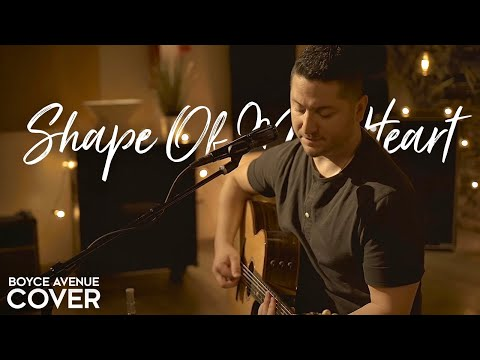 Shape of My Heart - Sting (Boyce Avenue acoustic cover) on Spotify & Apple