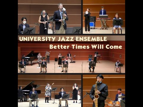 University Jazz Ensemble, Washington & Lee U. - Better Times Will Come (Janis Ian)