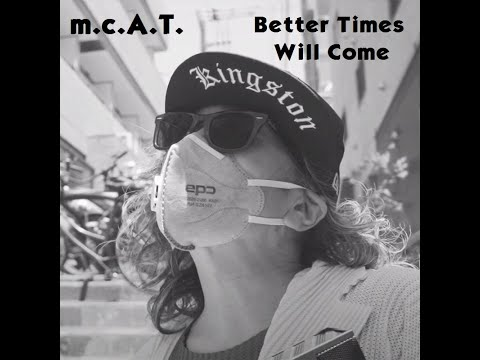m.c.A.T. - Better Times Will Come (Janis Ian)