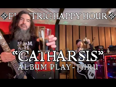 """""""Catharsis"""" 3 Year Anniversary Play-Through / Electric Happy Hour"""