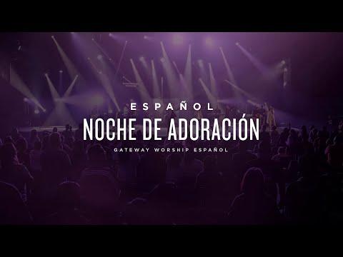 Noche de Adoración | 31 de Enero | Gateway Worship Español