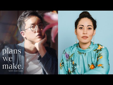 """Plans We Make"" with Son Lux — Episode 5 (Ian Chang x Hanna Benn)"