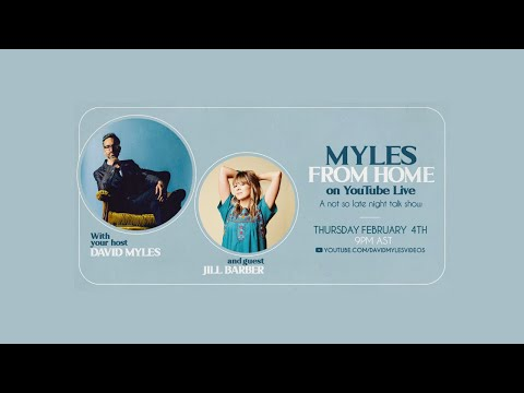 Myles From Home: David Myles on YouTube Live - A Not So Late Night Talk Show with Jill Barber