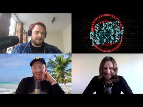 SLEEPS BROTHERS PODCAST | EPISODE 2 | EXCITING THINGS HAPPENING IN THE SLEEPS SOCIETY!