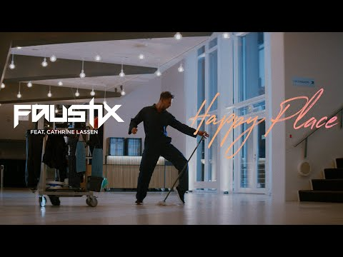 Faustix - Happy Place (feat. Cathrine Lassen) [Official Music Video]