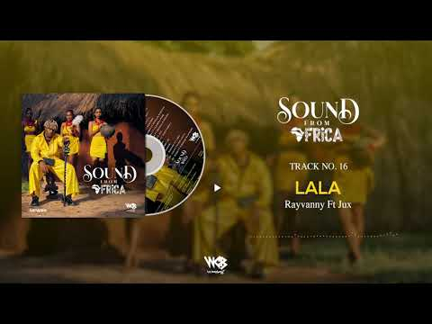 Rayvanny Ft Jux - Lala (Official Audio)